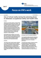 Use of virtual reality during the planning phase to eliminate occupational safety and health risks (Focus on IFA works No. 0417)