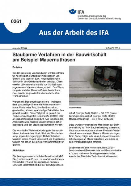 Staubarme Verfahren in der Bauwirtschaft am Beispiel Mauernutfräsen. Aus der Arbeit des IFA Nr. 0261