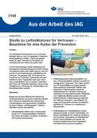 Studie zu Leitindikatoren für Vertrauen – Bausteine für eine Kultur der Prävention (Aus der Arbeit des IAG 3108)