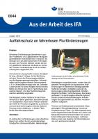 Auffahrschutz an fahrerlosen Flurförderzeugen. Aus der Arbeit des IFA Nr. 0044