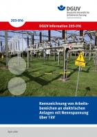 Kennzeichnung von Arbeitsbereichen an elektrischen Anlagen mit Nennspannung über 1 kV