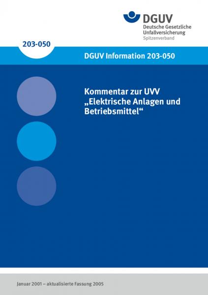 """Kommentar zur UVV """"Elektrische Anlagen und Betriebsmittel"""""""