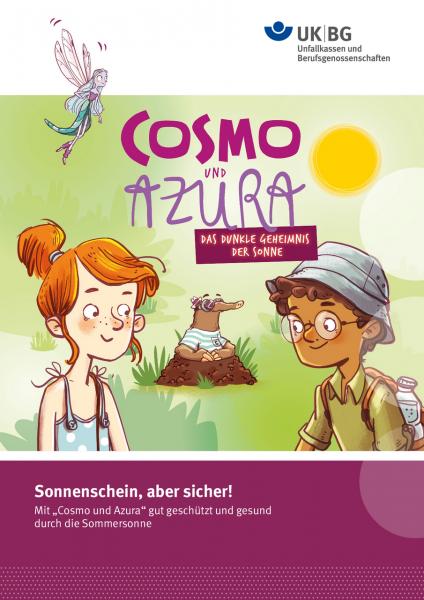 Cosmo und Azura – Sonnenschein, aber sicher!
