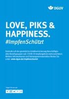 "Plakat #ImpfenSchützt, Motiv  ""Love, Piks & Happiness"" (DGUV Hochformat)"