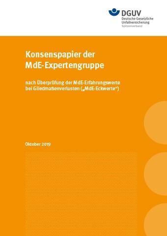 Konsenspapier der MdE-Expertengruppe nach Überprüfung der MdE-Erfahrungswerte bei Gliedmaßenverluste