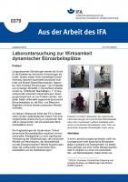 Laboruntersuchung zur Wirksamkeit dynamischer Büroarbeitsplätze (Aus der Arbeit des IFA Nr. 0379)