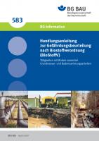 Handlungsanleitung zur Gefährdungsbeurteilung nach Biostoffverordnung (BioStoffV) Tätigkeiten mit Boden sowie bei Grundwasser- und Bodensanierungsarbeiten