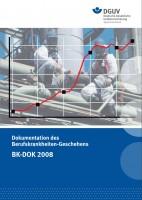 BK-DOK 2008 Dokumentation des Berufskrankheiten-Geschehens