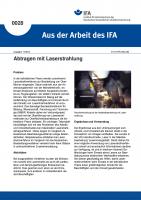 Abtragen mit Laserstrahlung. Aus der Arbeit des IFA Nr. 0028