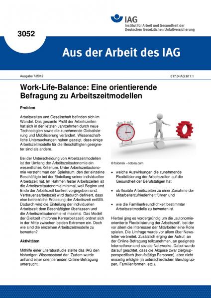 Work-Life-Balance:Eine orientierende Befragung zu Arbeitszeitmodellen (Aus der Arbeit des IAG Nr. 30
