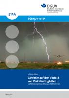 Gewitter auf dem Vorfeld von Verkehrsflughäfen - Gefährdungen und Schutzmaßnahmen