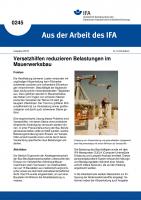 Versetzhilfen reduzieren Belastungen im Mauerwerksbau. Aus der Arbeit des IFA Nr. 0245