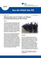 Belastungen durch Tragen von Körperschutzausstattung bei der Polizei (Aus der Arbeit des IFA Nr. 0374)