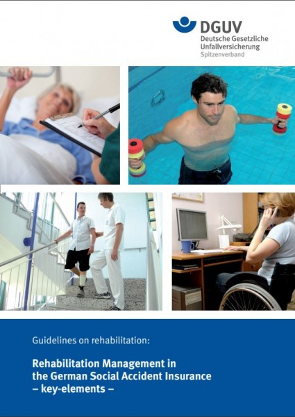 Guidelines on rehabilitation - Rehabilitation Management in the German Social Accident Insurance -ke