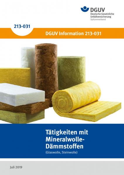 Tätigkeiten mit Mineralwolle-Dämmstoffen (Glaswolle, Steinwolle)