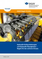 Hydraulik-Schlauchleitungen und Hydraulik-Flüssigkeiten – Regeln für den sicheren Einsatz