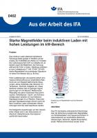 Starke Magnetfelder beim induktiven Laden mit hohen Leistungen im kW-Bereich (Aus der Arbeit des IFA Nr. 402)