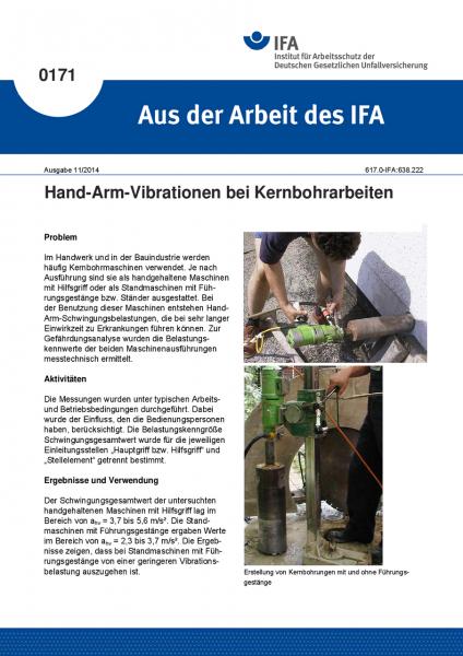 Hand-Arm-Vibrationen bei Kernbohrarbeiten. Aus der Arbeit des IFA Nr. 0171