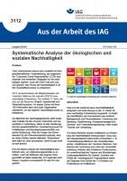Systematische Analyse der ökologischen und sozialen Nachhaltigkeit (Aus der Arbeit des IAG 3112)