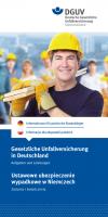 Gesetzliche Unfallversicherung in Deutschland - Aufgaben und Leistungen