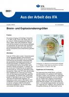 Brenn- und Explosionskenngrößen. Aus der Arbeit des IFA Nr. 0051