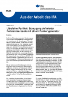 Ultrafeine Partikel: Erzeugung definierter Referenzaerosole mit einem Funkengenerator (Aus der Arbeit des IFA Nr. 0363)
