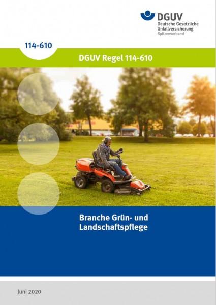 Branche Grün- und Landschaftspflege, DGUV Regel 114-610