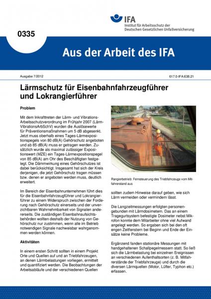 Lärmschutz für Eisenbahnfahrzeugführer und Lokrangierführer (Aus der Arbeit des IFA Nr. 0335)