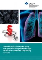 Empfehlung für die Begutachtung von Quarzstaublungenerkrankungen (Silikosen) – Bochumer Empfehlung