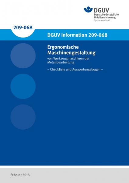 Ergonomische Maschinengestaltung von Werkzeugmaschinen der Metallbearbeitung - Checkliste und Auswer