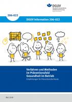 """Verfahren und Methoden im Präventionsfeld """"Gesundheit im Betrieb"""" - Empfehlungen für Präventionsfachleute"""