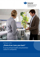 "IAG Report 1/2014 ""Think of me. Love, your back"" - A survey of back health and prevention culture in companies."