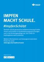 """Plakat #ImpfenSchützt, Motiv """"Impfen macht Schule"""" (DGUV)"""