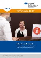 Alles für den Kunden? Arbeitsbelastungen und Bedrohungen an Arbeitsplätzen mit Kundenkontakt