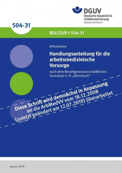 Handlungsanleitung für diearbeitsmedizinische Vorsorge nach dem Berufsgenossenschaftlichen Grundsatz
