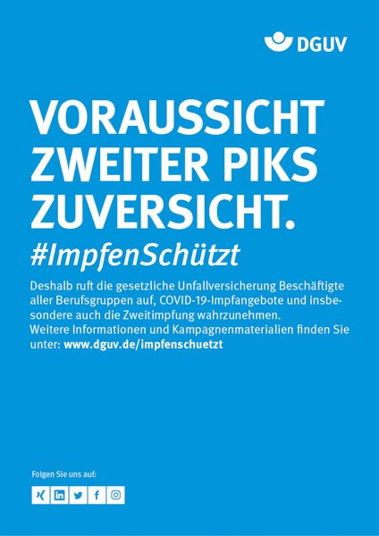 """Plakat #ImpfenSchützt, Motiv """"Voraussicht, zweiter Piks, Zuversicht"""" (DGUV) Hochformat"""