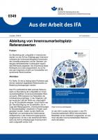 Ableitung von Innenraumarbeitsplatz-Referenzwerten (Aus der Arbeit des IFA Nr. 0349)