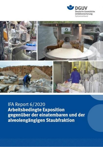 IFA Report 6/2020: Arbeitsbedingte Exposition gegenüber der einatembaren und der alveolengängigen St