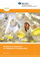 """Arbeitsschutzmaßnahmen bei Tätigkeiten mit Gefahrstoffen (Merkblatt M 053 der Reihe """"Gefahrstoffe"""")"""