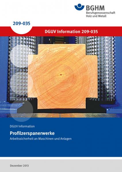 Profilzerspanerwerke - Arbeitssicherheit an Maschinen und Anlagen