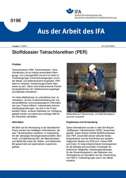 Stoffdossier Tetrachlorethen (PER). Aus der Arbeit des IFA Nr. 0196