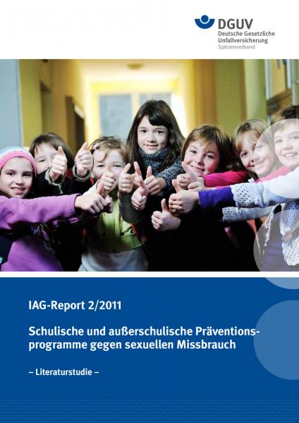 IAG-Report 2/2011: Schulische und außerschulische Präventionsprogramme gegen sexuellen Missbrauch (L