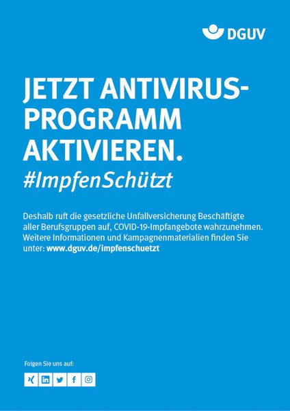 "Plakat #ImpfenSchützt, Motiv ""Antivirusprogramm"" (DGUV) Hochformat"