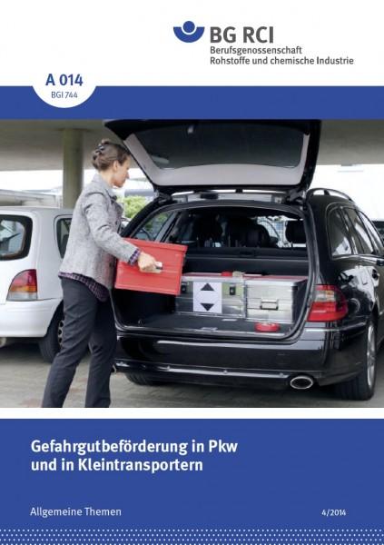 """Gefahrgutbeförderung im PKW (Merkblatt A 014 der Reihe """"Allgemeine Themen"""")"""