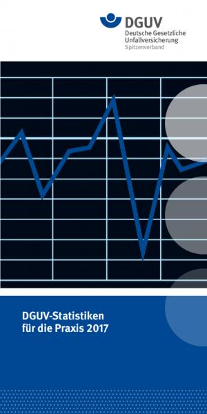 DGUV Statistiken für die Praxis 2017