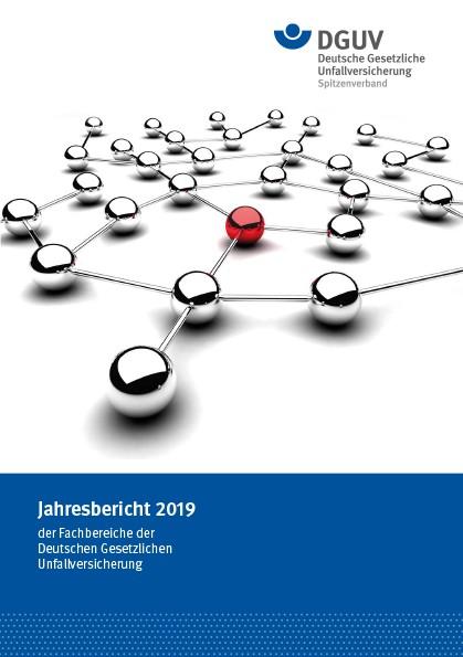 Jahresbericht 2019 der Fachbereiche der Deutschen Gesetzlichen Unfallversicherung