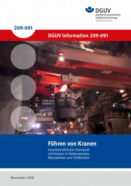 Führung von Kranen - Innerbetrieblicher Transport mit Kranen in Hüttenwerken, Walzwerken und Gießere
