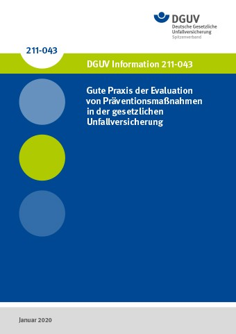 Gute Praxis der Evaluation von Präventionsmaßnahmen in der gesetzlichen Unfallversicherung