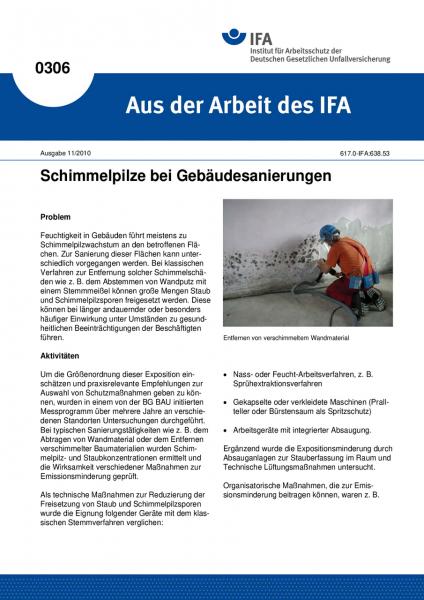 Schimmelpilze bei Gebäudesanierungen. Aus der Arbeit des IFA Nr. 0306