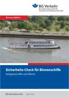 Sicherheits-Check für Binnenschiffe, Fahrgastschiffe und Fähren